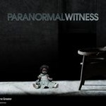 "TV Promo: Paranormal Witness – ""The Visitors"" Sneak Peek"