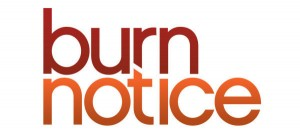 TV News – Burn Notice Comes to a Close September 12 After Seven Unforgettable Seasons