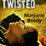 "A Heavy Hitter. Book Review: ""Twisted"" by Marjorie Brody"