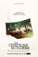 TV News: HBO Documentary – The Cheshire Murders – Debuts July 22 on HBO.