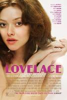 Young. Naïve. Infamous. Movie Review: LOVELACE (Starring Amanda Seyfried)