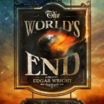 Movie/Comic-Con News: The World's End – Fan Crawl to Win Tickets to Attend Launch Party