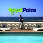 <i>Royal Pains</i> Exclusive Behind-the-Scenes Clip