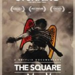 "Movie News: Netflix Original Documentary ""The Square"""