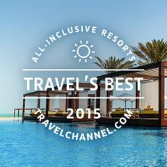 Travel's Best All Inclusive Resorts 2015