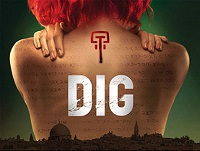 Video: DIG Teasers, Making Of, and Behind the Scenes Clips