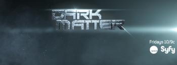 Dark Matter Syfy banner