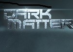 Dark Matter Syfy banner (featured)