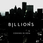 TV News: Showtime Releases Poster and Teaser for Season Two of <i>Billions</i>