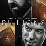 News: Showtime Unveils Poster Art for New Series <i>Billions</i>