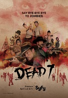 TV News: Syfy Premieres Boy Band Zombie Western Mashup Original Movie DEAD 7 On April 1. Yes, April 1.