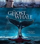 Ghost and the Whale movie poster (featured)