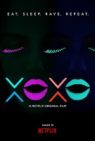 Movie Review: XOXO – Great Music, But Not a Lot of Depth.