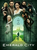 "EMERALD CITY Series Premiere ""The Beast Forever"" and ""Prison of the Abject"" Review. Definitely Not the Oz You Remember."