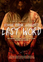 Movie Trailer: Momentum Pictures Presents JOHNNY FRANK GARRETT'S LAST WORD