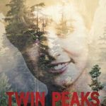 TV News: Showtime Releases Three-Part Video Series On <i>TWIN PEAKS</i> Phenomenon