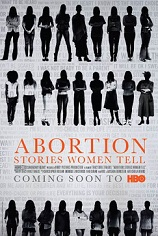Trailer: HBO Documentary Films Presents ABORTION: STORIES WOMEN TELL Premieres April 3