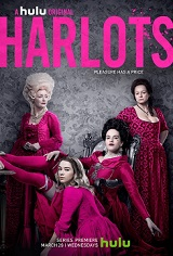 "Harlots – ""Episode 1.1"" and ""Episode 1.2"" Review. Sassy, Raunchy, and Villainous."