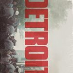 Trailer: Annapurna Pictures Releases Trailer for <i>Detroit</i>
