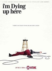 Trailer: Showtime I'M DYING UP HERE New Trailer