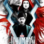 Video: New <i>Marvel's Inhumans</i> Trailer Revealed at Comic-Con