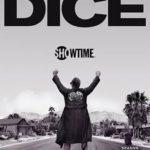 News: Showtime Releases Key Art and Premiere Date for Season Two of <i>Dice</i>