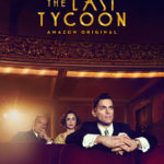 "<i>The Last Tycoon</i> – ""Pilot"" Review. Lights, Camera, Nazis?"