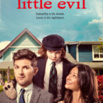 News/Video: Horror Comedy <i>Little Evil</i> Launches Exclusively on Netflix Friday, September 1